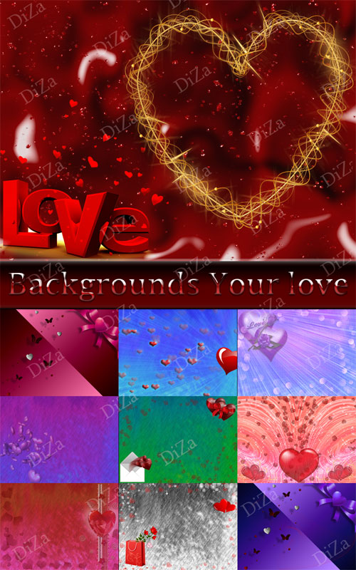 Backgrounds Your love