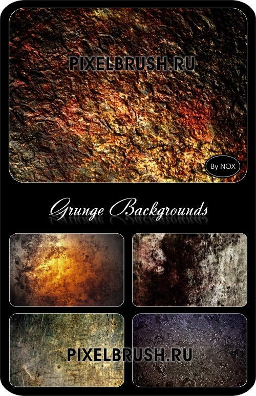 Grunge Backgrounds - Гранж, фоны