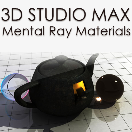 �������� � ��������� ��� 3Ds MAX - mental ray materials