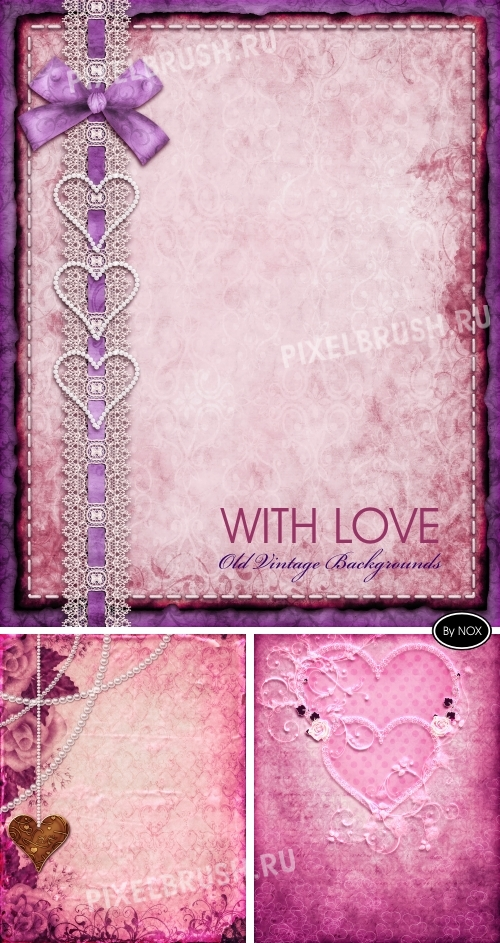 "Old Vintage Backgrounds ""With Love"" - Винтаж, фон"
