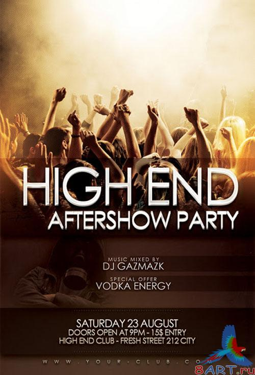 High End Aftershow Party Flyer/Poster PSD Template